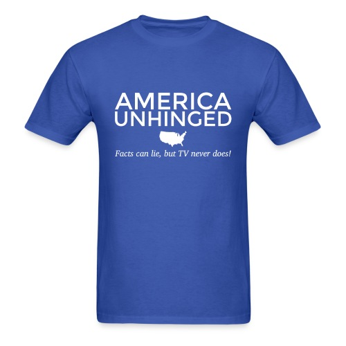 America Unhinged t-shirt - Men's T-Shirt