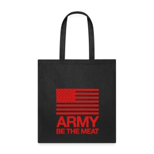 US ARMY: BE THE MEAT Tote - Tote Bag