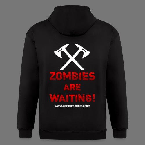 Zombies are Waiting Hoodie - Men's Zip Hoodie