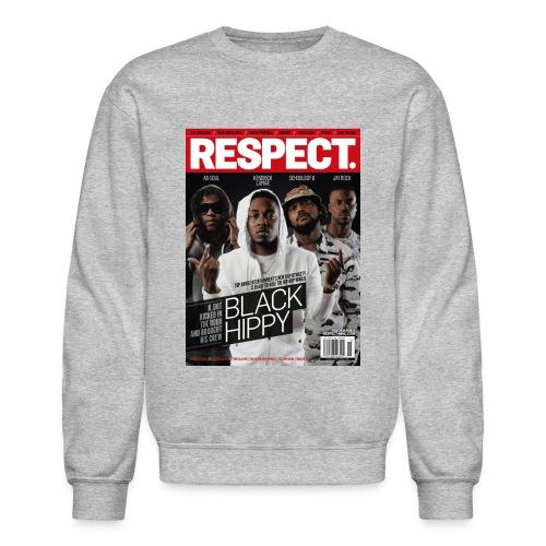 Black Hippy - Respect - Crewneck - Crewneck Sweatshirt