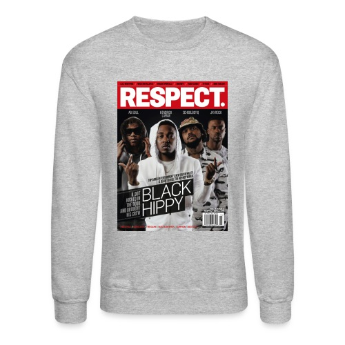 Black Hippy - Respect - Crewneck - Crewneck Sweatshirt