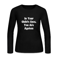 Long Sleeve Shirts ~ Women's Long Sleeve Jersey T-Shirt ~ Ageless