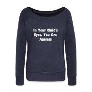 Long Sleeve Shirts ~ Women's Wideneck Sweatshirt ~ Ageless Sweatshirt