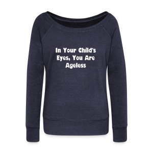Ageless Sweatshirt - Women's Wideneck Sweatshirt
