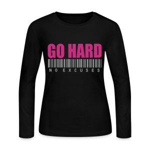 GO HARD NO EXCUSES Long Sleeve Shirts - Women's Long Sleeve Jersey T-Shirt
