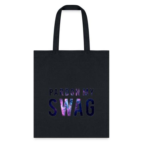 PARDON MY SWAG TOTE  - Tote Bag