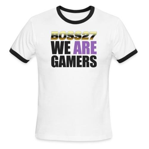 We are gamers - Men's Ringer T-Shirt
