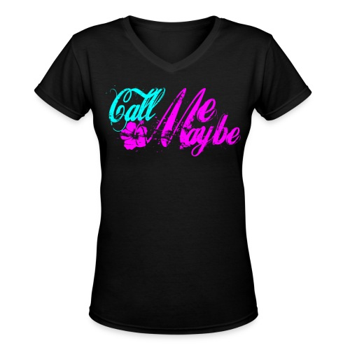 Call Me Maybe Printed T-shirt - Women's V-Neck T-Shirt