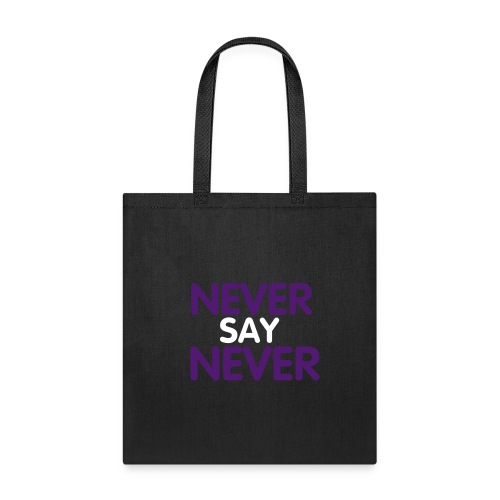 Never Say Never Printed Bag - Tote Bag