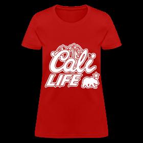 Cali Life Women's T-Shirts ~ 625