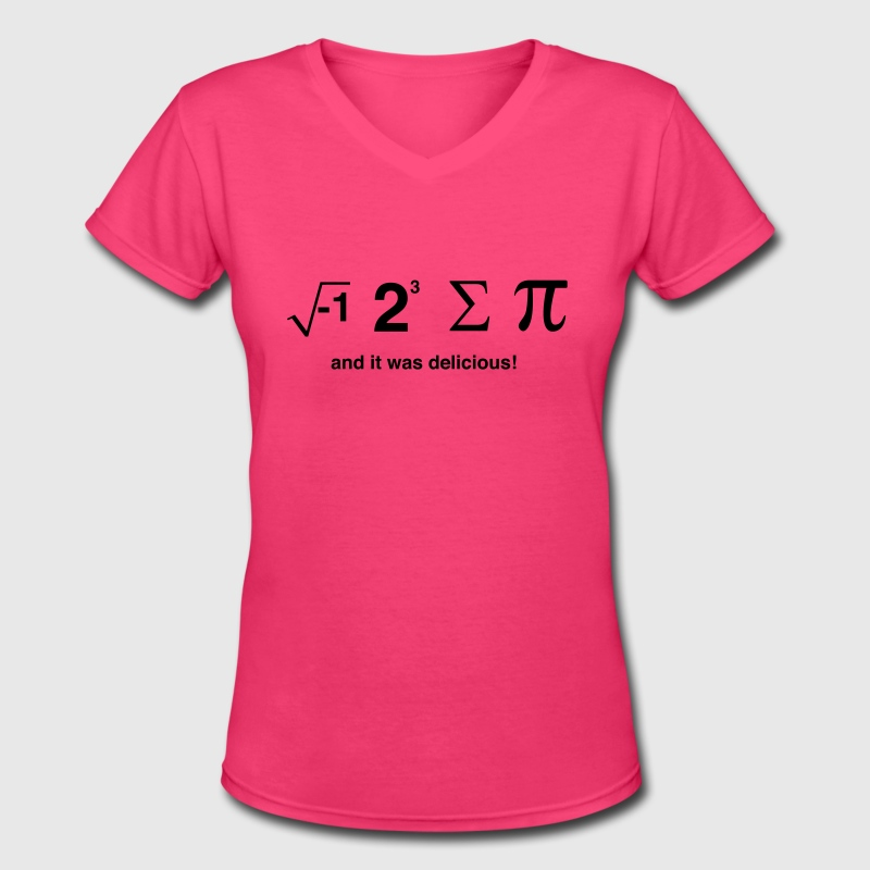 I Ate Sum Pi and it was Delicious Women's T-Shirts - Women's V-Neck T-Shirt