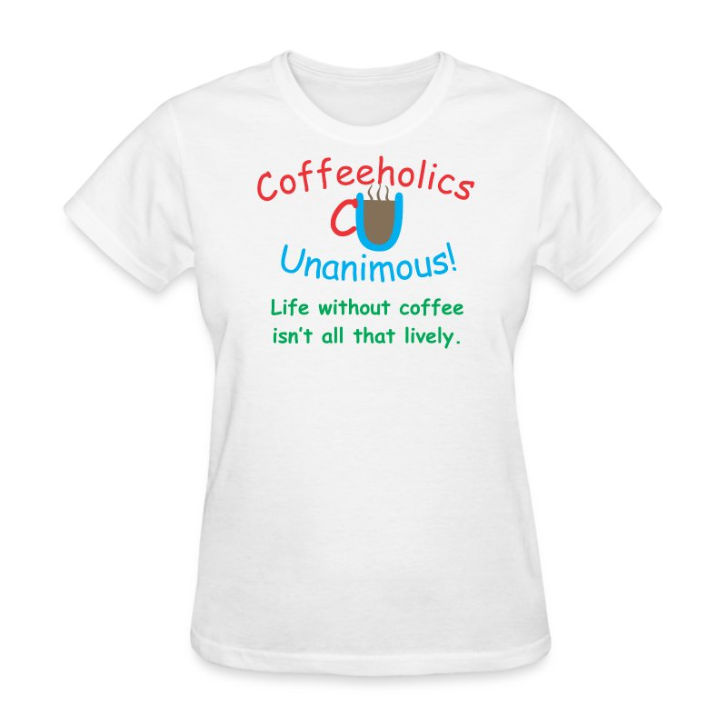 CU without coffee f - Women's T-Shirt