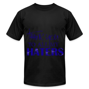Thank you to all my haters T-Shirt: Bold Blue  - Men's T-Shirt by American Apparel