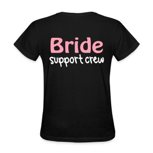 Bride Support Crew (Back) - Women's T-Shirt