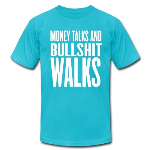 Money Talks - Men's Fine Jersey T-Shirt