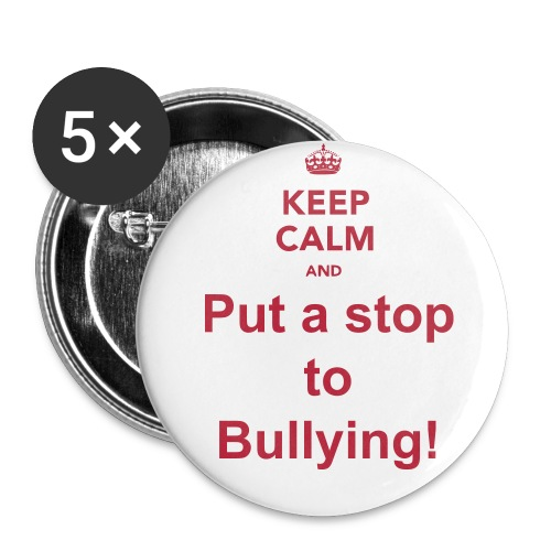 Set of 5 Keep calm and put a stop to bullying pins! - Large Buttons
