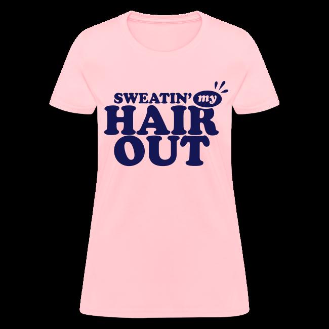 Sweatin' My Hair Out - Dark Blue Type