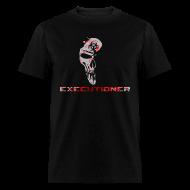 T-Shirts ~ Men's T-Shirt ~ The Executioner