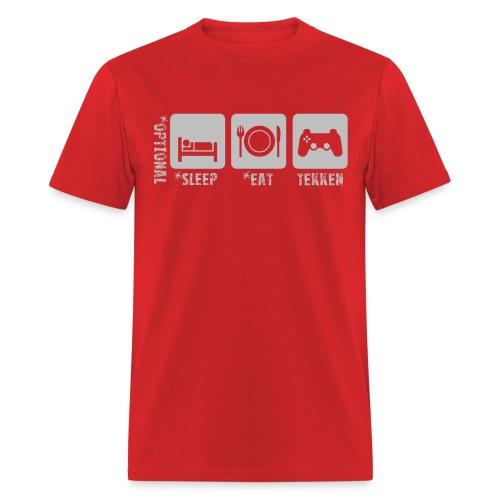 Sleep+Eat+Tekken - Men's T-Shirt