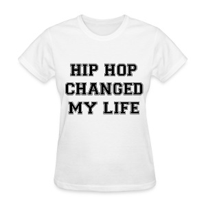 EUNHYUK HIP HOP CHANGED MY LIFE - Women's T-Shirt