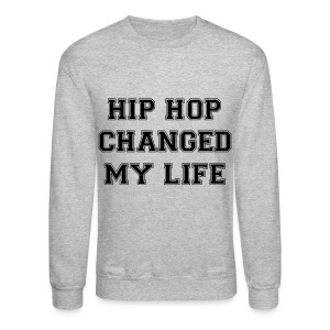 EUNHYUK HIP HOP CHANGED MY LIFE SWEATER (MEN) - Crewneck Sweatshirt