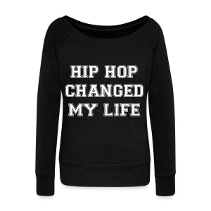EUNHYUK HIP HOP CHANGED MY LIFE SWEATER - Women's Wideneck Sweatshirt