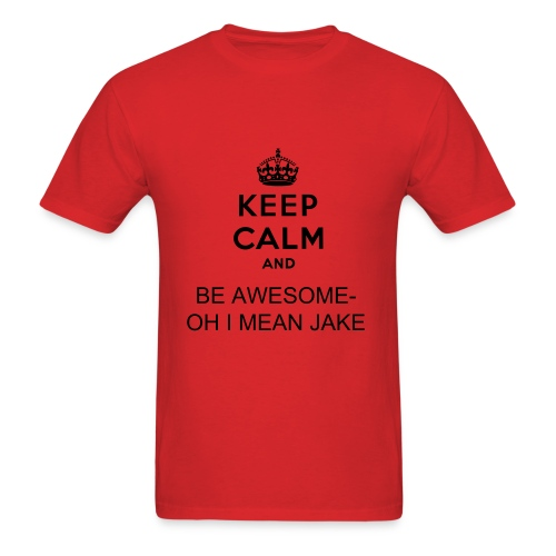 KEEP CALM AND BE AWESOME TEE - Men's T-Shirt