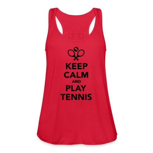 Keep Calm and Play Tennis Women's Workout Tank - Women's Flowy Tank Top by Bella
