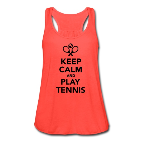 Keep Calm and Play Tennis Women's Workout Tank - Women's Flowy Tank Top by Bella