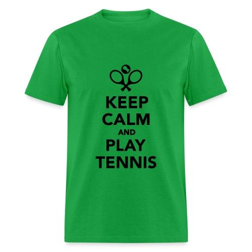 Keep Calm and Play Tennis Men's T-shirt - Men's T-Shirt