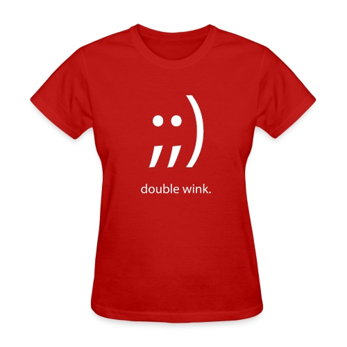 Double Wink (Women's Standard) - Women's T-Shirt