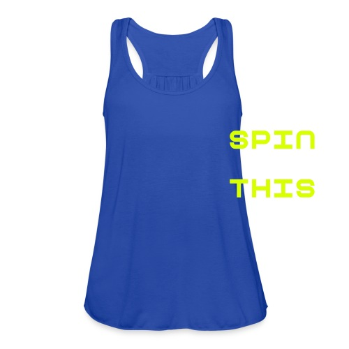 Spin This Tank Top - Women's Flowy Tank Top by Bella