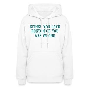 Boston or Wrong - Women's Hoodie