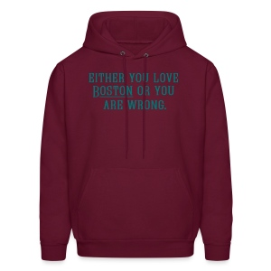 Boston or Wrong - Men's Hoodie