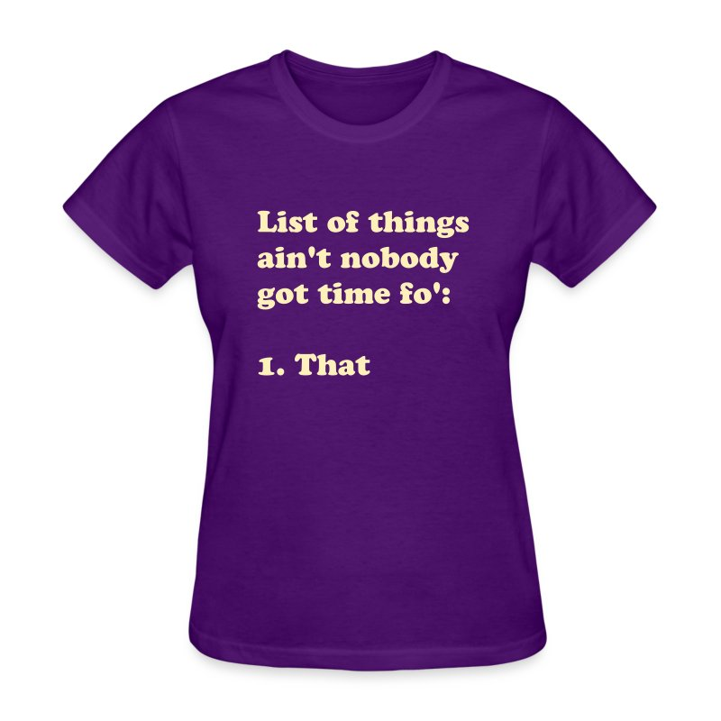 Women's funny Tee - Women's T-Shirt
