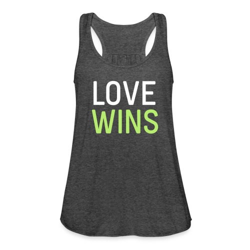Love Wins Flowy Tank - Women's Flowy Tank Top by Bella