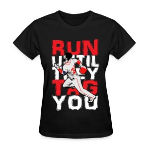 RUN TAG - Women's Regular T - Women's T-Shirt