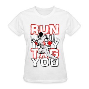 RUN TAG - Women's Regular T White Letters - Women's T-Shirt