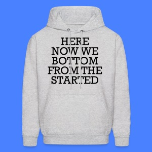 Started From The Bottom Now We Here Hoodies - Men's Hoodie