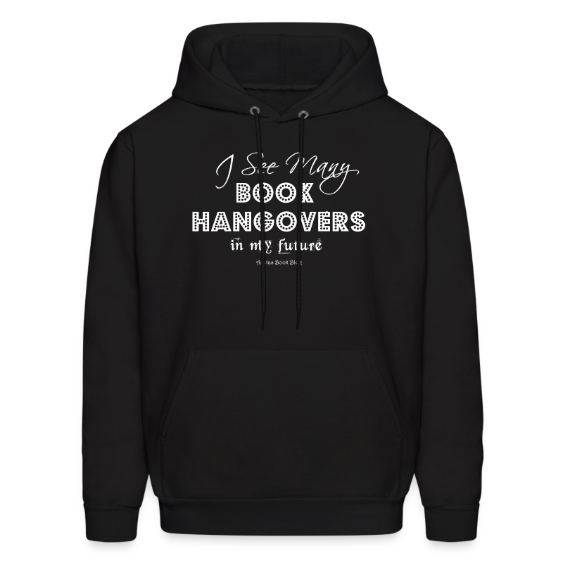 I see many book hangovers in my future (WHITE).png - Men's Hoodie