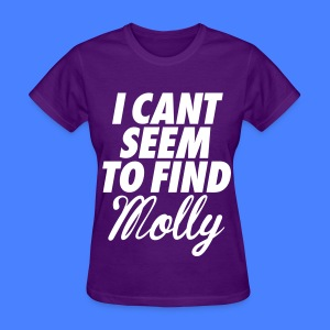 I Can't Seem To FInd Molly Women's T-Shirts - Women's T-Shirt