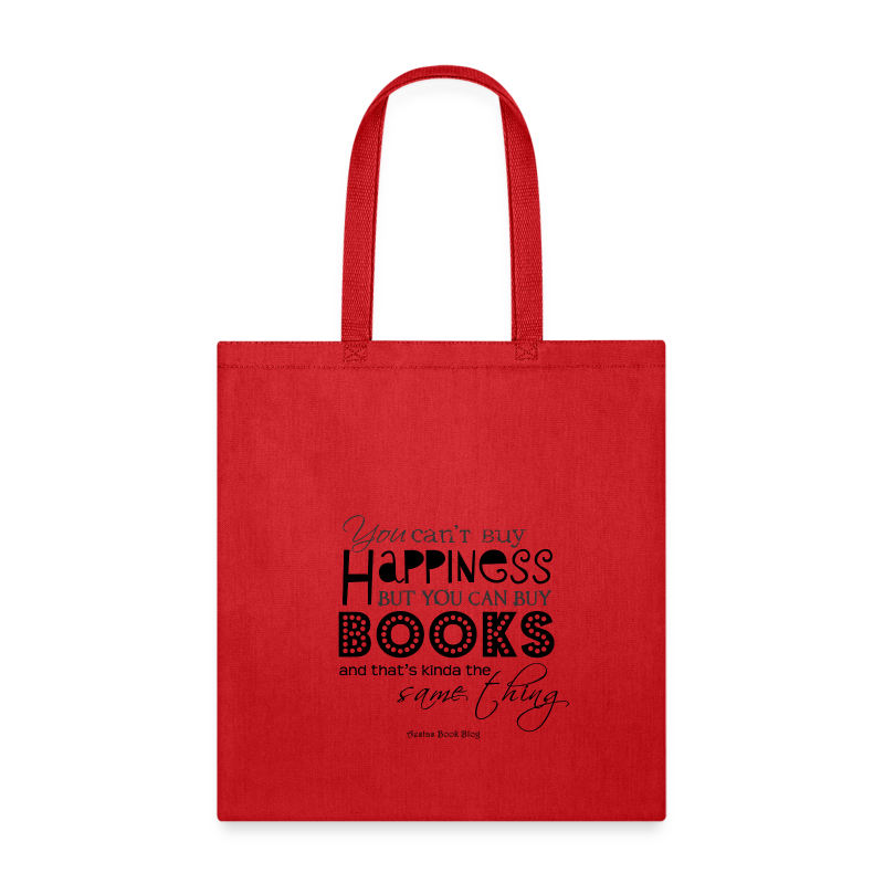 You can't buy happiness but you can buy books (BLA - Tote Bag