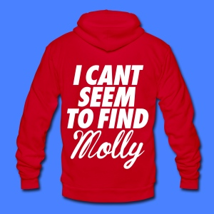 I Can't Seem To FInd Molly Zip Hoodies/Jackets - Unisex Fleece Zip Hoodie by American Apparel