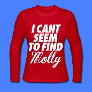 I Can't Seem To FInd Molly Long Sleeve Shirts - Women's Long Sleeve Jersey T-Shirt