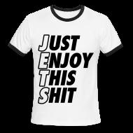 T-Shirts ~ Men's Ringer T-Shirt ~ Just Enjoy This Shit Jets T-Shirts