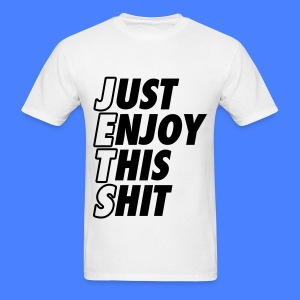Just Enjoy This Shit Jets T-Shirts - Men's T-Shirt