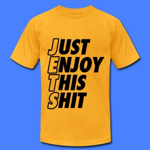 Just Enjoy This Shit Jets T-Shirts - Men's T-Shirt by American Apparel