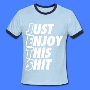 Just Enjoy This Shit Jets T-Shirts - Men's Ringer T-Shirt