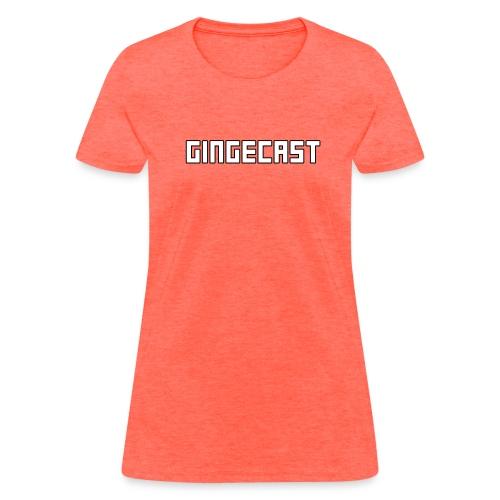 Women's Gingecast T-Shirt - Women's T-Shirt