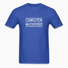 Computer Whisperer T-Shirts